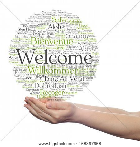 Concept conceptual abstract welcome greeting international word cloud in hand, different languages or multilingual isolated metaphor to world, foreign, worldwide, travel, translate, vacation tourism