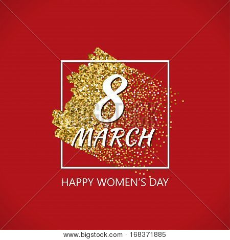 8th of March Gold Vector Design with Glitter Stroke Brush on a Red Background. Golden Glitter International Happy Women's Day Poster. Background for Flyer, Banner, Web, Header