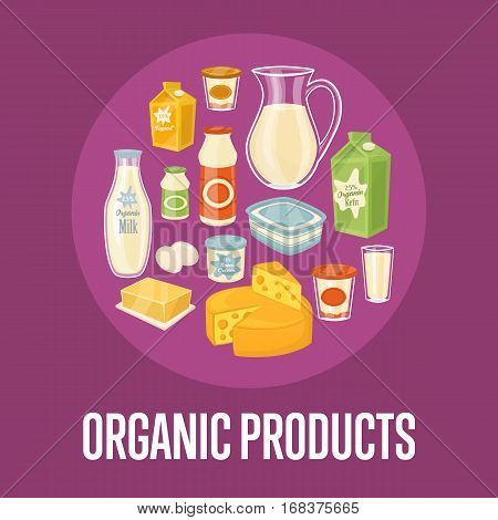 Organic products banner with round dairy assortment composition isolated on perpl background, vector illustration. Healthy nutritious concept with butter, eggs, milk, yoghurt, cheese, cream, kefir.