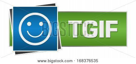 TGIF text alphabets written over green blue background.