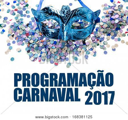 Schedule for Carnaval 2017 (in Portuguese)