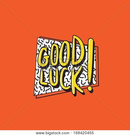Good Luck Motivation Chance Support Concept