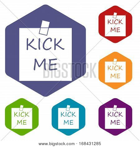 Inscription kick me icons set rhombus in different colors isolated on white background