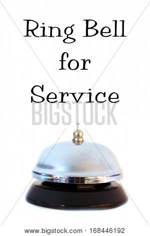 service bell. isolated on white with room for your text. text reads Ring Bell For Service.