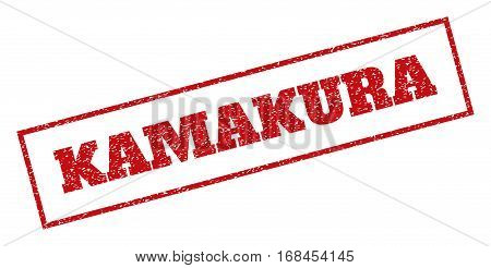 Red rubber seal stamp with Kamakura text. Vector caption inside rectangular banner. Grunge design and dust texture for watermark labels. Inclined emblem.