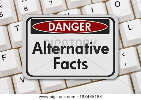 Alternative Facts danger sign A black and white danger sign with text Alternative Facts on a keyboard 3D Illustration
