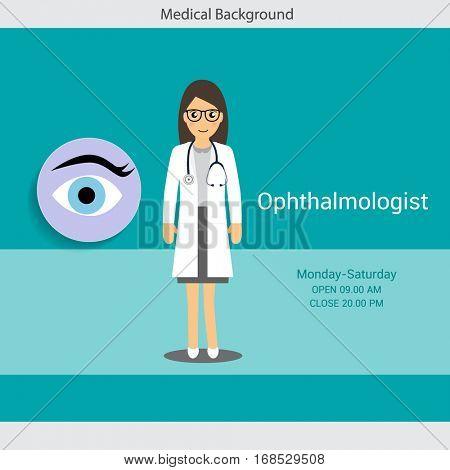 Medical background design. Ophthalmologist with eye. Vector illustration.