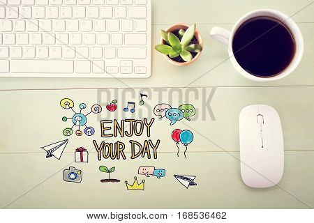 Enjoy Your Day Concept With Workstation