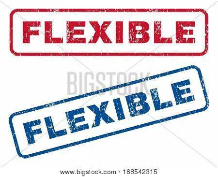 Flexible text rubber seal stamp watermarks. Vector style is blue and red ink tag inside rounded rectangular banner. Grunge design and dirty texture. Blue and red stickers.