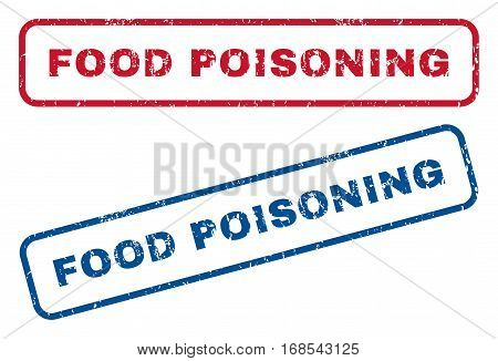 Food Poisoning text rubber seal stamp watermarks. Vector style is blue and red ink tag inside rounded rectangular shape. Grunge design and dust texture. Blue and red emblems.