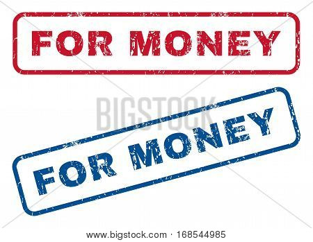 For Money text rubber seal stamp watermarks. Vector style is blue and red ink caption inside rounded rectangular shape. Grunge design and dirty texture. Blue and red emblems.