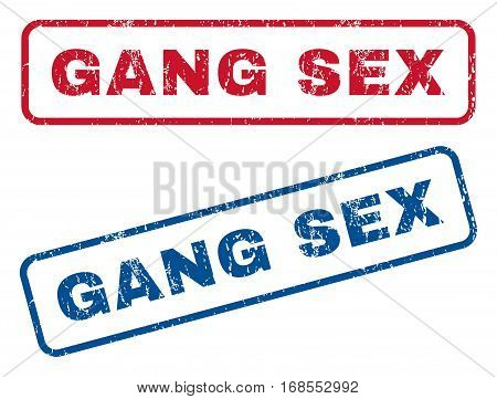 Gang Sex text rubber seal stamp watermarks. Vector style is blue and red ink caption inside rounded rectangular banner. Grunge design and dust texture. Blue and red emblems.