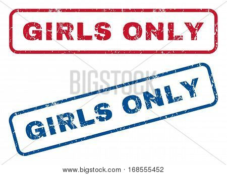Girls Only text rubber seal stamp watermarks. Vector style is blue and red ink caption inside rounded rectangular shape. Grunge design and unclean texture. Blue and red emblems.