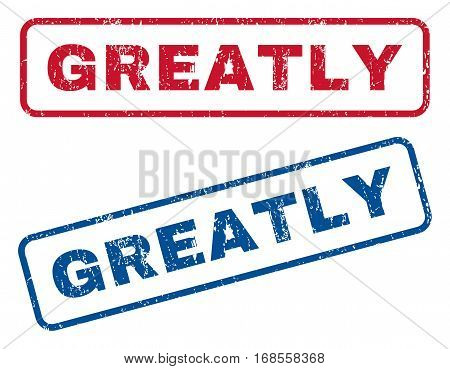 Greatly text rubber seal stamp watermarks. Vector style is blue and red ink caption inside rounded rectangular banner. Grunge design and dust texture. Blue and red signs.