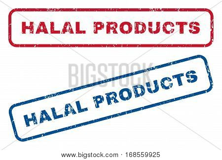 Halal Products text rubber seal stamp watermarks. Vector style is blue and red ink tag inside rounded rectangular shape. Grunge design and unclean texture. Blue and red stickers.