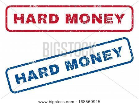 Hard Money text rubber seal stamp watermarks. Vector style is blue and red ink caption inside rounded rectangular banner. Grunge design and dust texture. Blue and red signs.