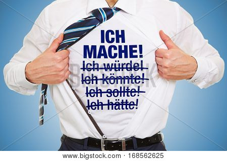 Motivation for success in business with german slogan