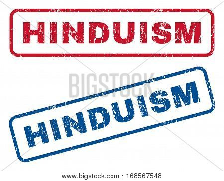 Hinduism text rubber seal stamp watermarks. Vector style is blue and red ink caption inside rounded rectangular banner. Grunge design and dirty texture. Blue and red stickers.