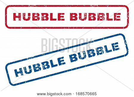 Hubble Bubble text rubber seal stamp watermarks. Vector style is blue and red ink tag inside rounded rectangular banner. Grunge design and dirty texture. Blue and red emblems.