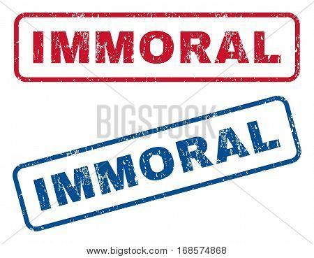 Immoral text rubber seal stamp watermarks. Vector style is blue and red ink caption inside rounded rectangular shape. Grunge design and dust texture. Blue and red signs.