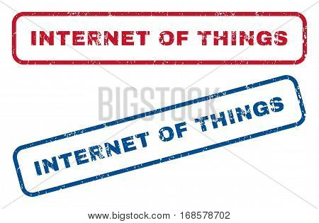 Internet Of Things text rubber seal stamp watermarks. Vector style is blue and red ink caption inside rounded rectangular banner. Grunge design and unclean texture. Blue and red stickers.