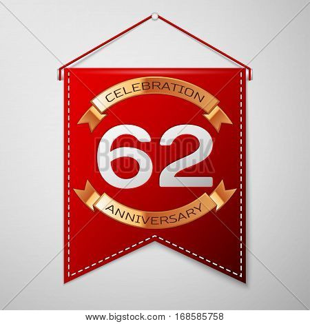 Red pennant with inscription Sixty two Years Anniversary Celebration Design over a grey background. Golden ribbon. Colorful template elements for your birthday party. Vector illustration