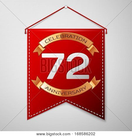 Red pennant with inscription Seventy two Years Anniversary Celebration Design over a grey background. Golden ribbon. Colorful template elements for your birthday party. Vector illustration