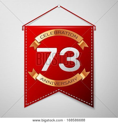 Red pennant with inscription Seventy three Years Anniversary Celebration Design over a grey background. Golden ribbon. Colorful template elements for your birthday party. Vector illustration