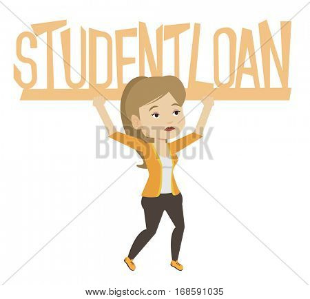 Young woman holding heavy sign of student loan. Tired woman carrying heavy sign - student loan. Concept of the high cost of student loan. Vector flat design illustration isolated on white background.