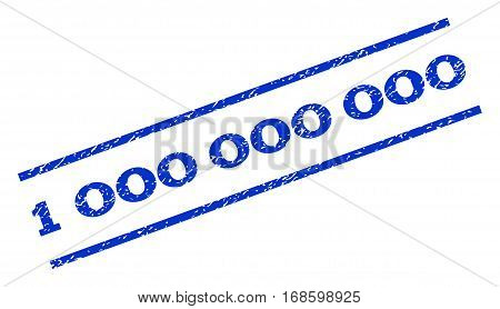 1 000 watermark stamp. Text tag between parallel lines with grunge design style. Rotated rubber seal stamp with dirty texture. Vector blue ink imprint on a white background.