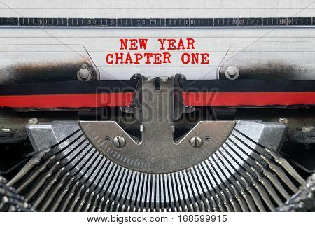 NEW YEAR CHAPTER ONE Typed Words On a Vintage Typewriter Conceptual