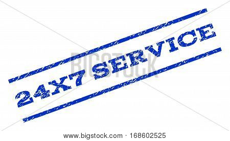 24X7 Service watermark stamp. Text caption between parallel lines with grunge design style. Rotated rubber seal stamp with unclean texture. Vector blue ink imprint on a white background.