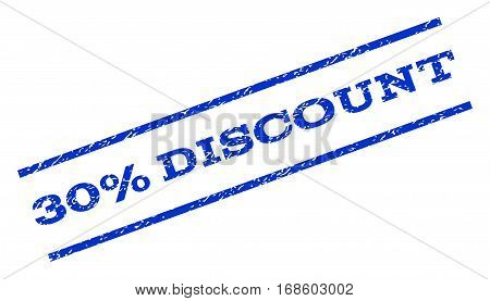 30 Percent Discount watermark stamp. Text tag between parallel lines with grunge design style. Rotated rubber seal stamp with unclean texture. Vector blue ink imprint on a white background.