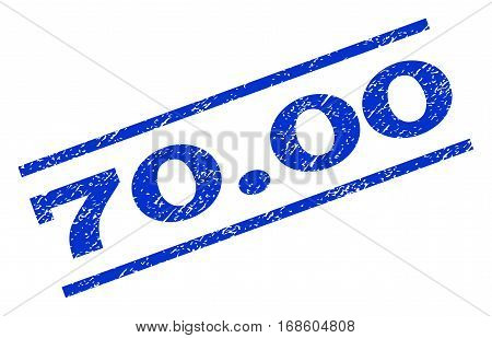 70.00 watermark stamp. Text caption between parallel lines with grunge design style. Rotated rubber seal stamp with unclean texture. Vector blue ink imprint on a white background.