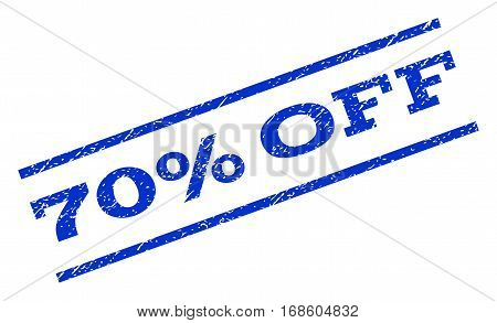 70 Percent Off watermark stamp. Text caption between parallel lines with grunge design style. Rotated rubber seal stamp with scratched texture. Vector blue ink imprint on a white background.