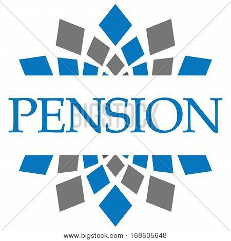 Pension text written over grey blue circular background.