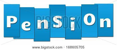 Pension text alphabets written over blue background.