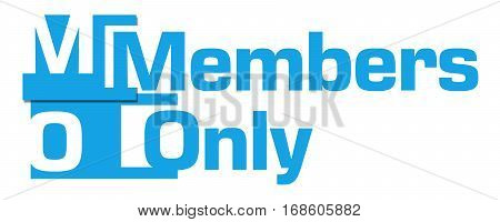 Members only text written over blue background.