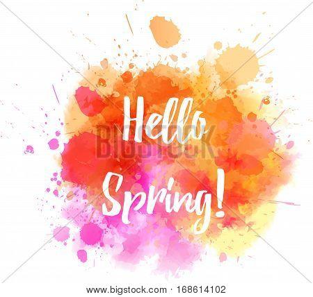 Watercolor Splash With Hello Spring Message