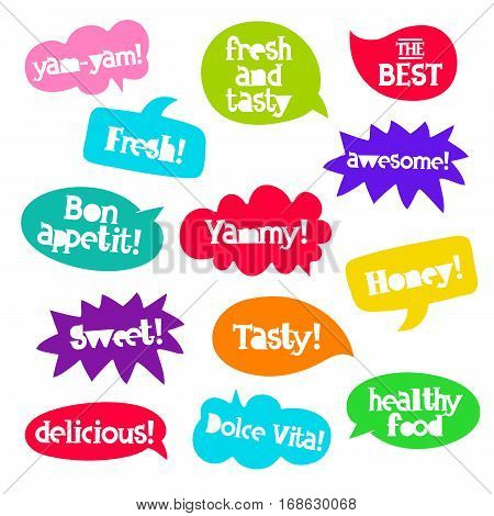 Set tasty quotes in colorful bubble. Delicious labels. Trend calligraphy. Youth slang. Vector illustration on white background