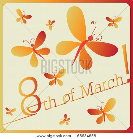 Fluttering butterflies. MARCH 8. Vector image. Composition for decoration holiday cards, packaging, cosmetics, confectionery, Souvenirs.