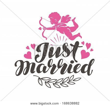 Just Married. Label with beautiful lettering, calligraphy. Vector illustration isolated on white background