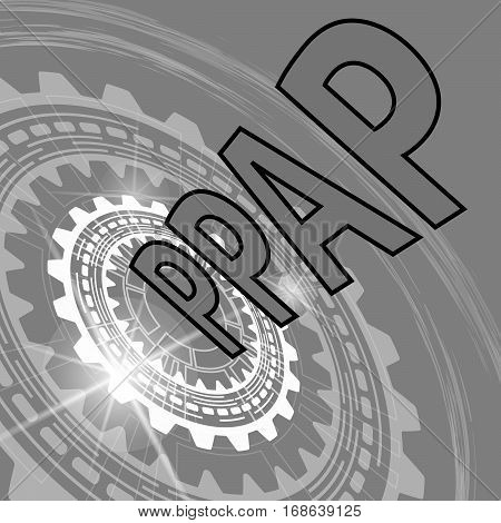 Production part approval process strategy background. Grey scale industrial background with gear and title PPPAP
