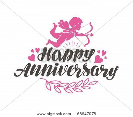 Happy Anniversary. Label with beautiful lettering, calligraphy. Vector illustration isolated on white background