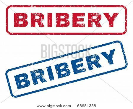 Bribery text rubber seal stamp watermarks. Vector style is blue and red ink caption inside rounded rectangular shape. Grunge design and dust texture. Blue and red signs.