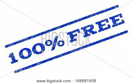 100 Percent Free watermark stamp. Text tag between parallel lines with grunge design style. Rotated rubber seal stamp with dirty texture. Vector blue ink imprint on a white background.