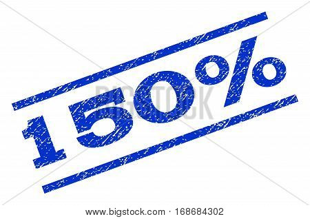 150 Percent watermark stamp. Text tag between parallel lines with grunge design style. Rotated rubber seal stamp with scratched texture. Vector blue ink imprint on a white background.