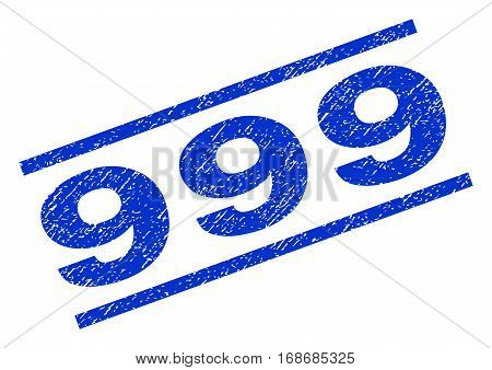 999 watermark stamp. Text caption between parallel lines with grunge design style. Rotated rubber seal stamp with unclean texture. Vector blue ink imprint on a white background.