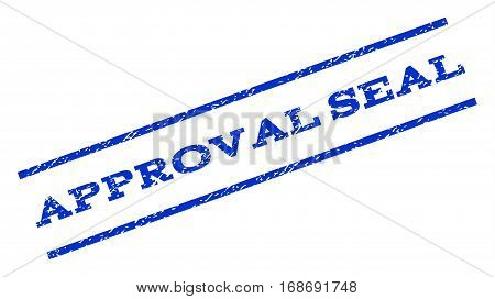 Approval Seal watermark stamp. Text tag between parallel lines with grunge design style. Rotated rubber seal stamp with dust texture. Vector blue ink imprint on a white background.