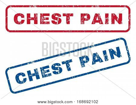 Chest Pain text rubber seal stamp watermarks. Vector style is blue and red ink caption inside rounded rectangular shape. Grunge design and dirty texture. Blue and red signs.
